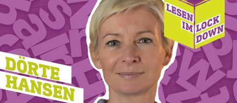 """Online-Reihe """"Lesen im Lockdown"""", mit dabei Dörte Hansen"""