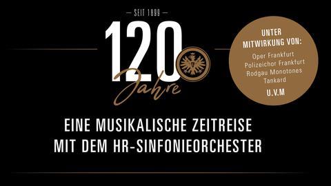 Bildmarke 120 Jahre Eintracht Frankfurt - Eine musikalische Zeitreise mit dem hr-Sinfonieorchester