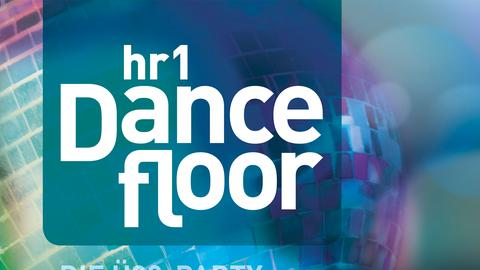 """""""Zehn Jahre Birthday-Party"""", dreimal hr1-Dancefloor im November 2018"""