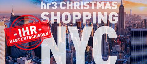"Bild zur Abstimmung ""Das hr3-Christmas-Shopping in New York""."