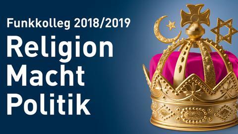 "Bildmarke Funkkolleg ""Religion Macht Politik""."