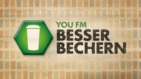 """Grafik zur YOU FM-Aktion: """"Besser Bechern - die Challenge"""""""