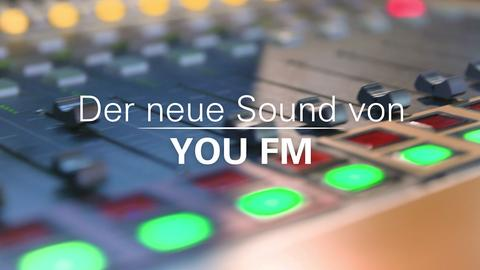 Neues Sounddesign für YOU FM